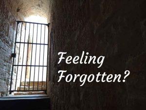 Feeling Forgotten?
